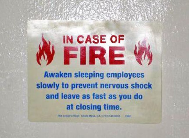 """""""In Case of Fire"""" Signs That Are Totally on Fire"""